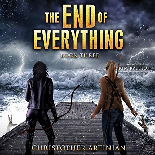 The End of Everything: Book 3 cover art