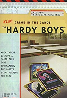 Crime in the Cards (The Hardy Boys Book 165) by [Franklin W. Dixon]