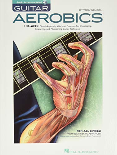 Compare Textbook Prices for Guitar Aerobics: A 52-Week, One-lick-per-day Workout Program for Developing, Improving and Maintaining Guitar Technique Bk/online audio First Printing Edition ISBN 9781423414353 by Troy Nelson
