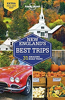 Lonely Planet New England's Best Trips (Trips Regional) by Lonely Planet