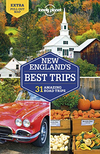 Lonely Planet New England's Best Trips 4 (Trips Regional)