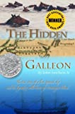 The Hidden Galleon: The true story of a lost Spanish ship and the legendary wild horses of Assateague Island by John Amrhein Jr. (2007-10-04) Hardcover – 1872 by John Amrhein Jr. (Author)