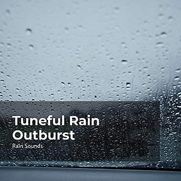 Tuneful Rain Outburst