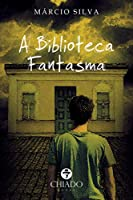 A biblioteca fantasma (Portuguese Edition)