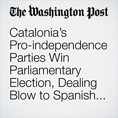 Catalonia's Pro-independence Parties Win Parliamentary Election, Dealing Blow to Spanish Government copertina