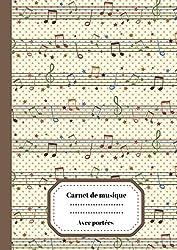 Carnet de musique - Avec portées: Carnet de Partition/ Carnet pour musicien en herbe | Grandes portées | 100 pages Format A4 (French Edition)