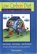 Low Carbon Diet: A 30 Day Program to Lose 5,000 Pounds by David Gershon (15-Jan-2007) Paperback