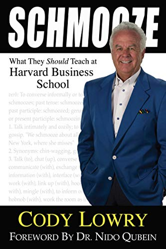 Schmooze: What They Should Teach at Harvard Business School