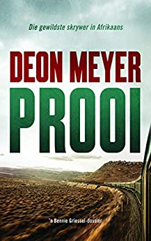 Prooi (Afrikaans Edition) by [Deon Meyer]