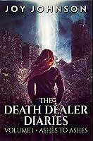 The Death Dealer Diaries: Premium Hardcover Edition