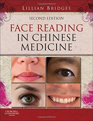 Face Reading in Chinese Medicine, 2e by Lillian Bridges (2012-07-24)