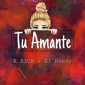 Tu Amante (feat. K Rich)