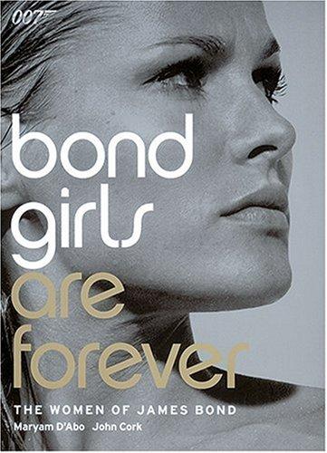 Bond Girls are Forever: The Women of James Bond