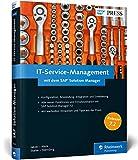 IT-Service-Management mit dem SAP Solution Manager: Fehler in SAP-Systemen mit ITSM beheben. Aktuell zu SolMan 7.2. Problem-Management, ... Service-Request-Management (SAP PRESS)