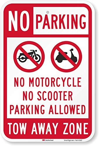 """SmartSign """"No Parking - No Motorcycle, Scooter, Tow Away Zone"""" Sign 