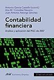 Contabilidad financiera: Análisis y aplicación del PGC de 2007 (ECONOMIA Y EMPRESA) (Spanish Edition)