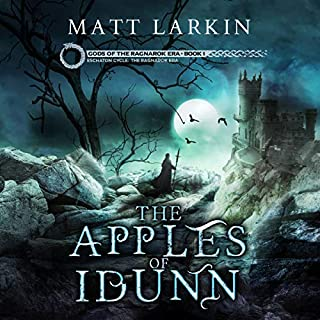 The Apples of Idunn      Gods of the Ragnarok Era              By:                                                                                                                                 Matt Larkin                               Narrated by:                                                                                                                                 Ulf Bjorklund                      Length: 10 hrs     Not rated yet     Overall 0.0