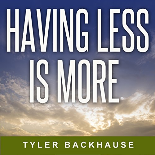 Having Less Is More audiobook cover art