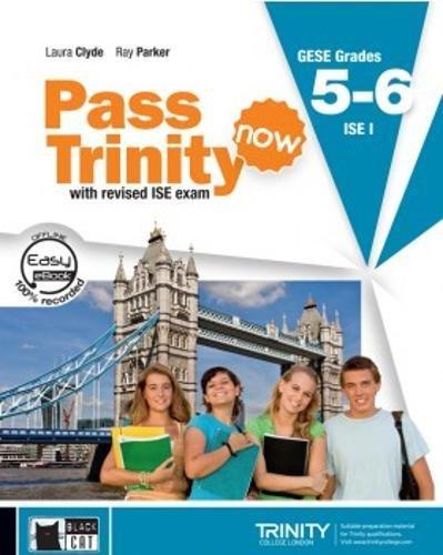 Pass trinity now grades 5 - 6 (student