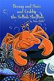 Benny & Sam and Crabby the Selfish Shellfish (English Edition)