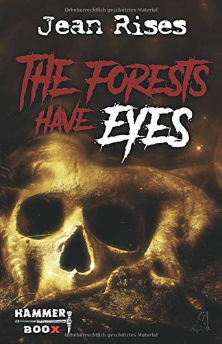 The forests have eyes