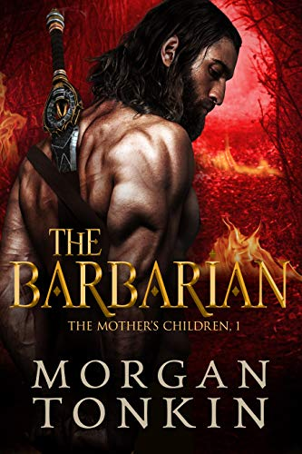 The Barbarian The Mother S Children Book 1 Kindle Edition By