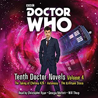 Doctor Who: Tenth Doctor Novels Volume 4     10th Doctor Novels              By:                                                                                                                                 David Llewellyn,                                                                                        Daniel Blythe,                                                                                        Christopher Cooper                               Narrated by:                                                                                                                                 Christopher Ryan,                                                                                        Georgia Moffett,                                                                                        Will Thorp                      Length: 16 hrs and 30 mins     12 ratings     Overall 4.8