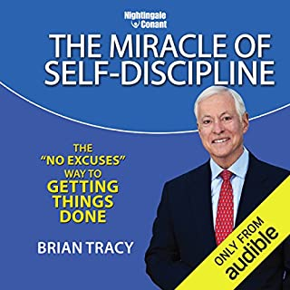 The Miracle of Self Discipline     The 'No Excuses' Way to Getting Things Done              Auteur(s):                                                                                                                                 Brian Tracy                               Narrateur(s):                                                                                                                                 Brian Tracy                      Durée: 7 h et 13 min     5 évaluations     Au global 4,8
