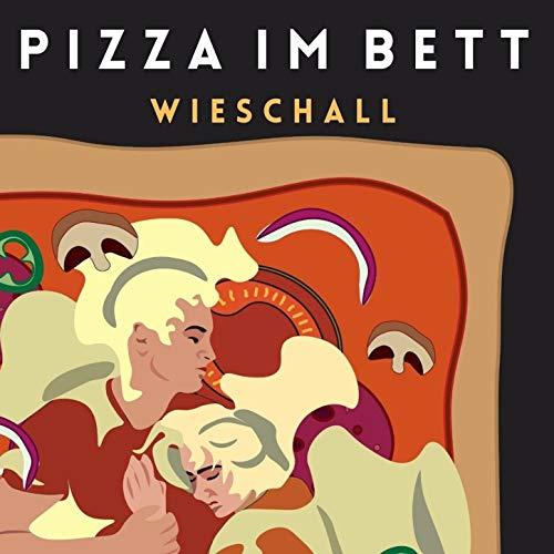 Pizza im Bett [Explicit]
