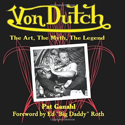 Image OfVon Dutch: The Art, The Myth, The Legend (Cartech) By Pat Ganahl (2014-07-24)