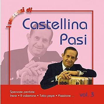 I Successi Di Castellina Pasi, Vol. 3