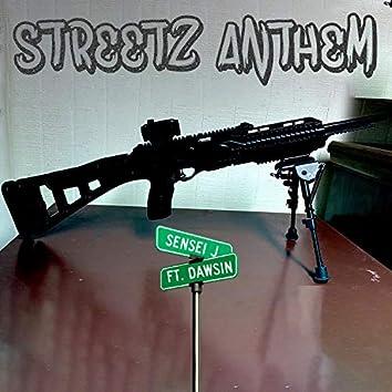 Streetz Anthem (feat. Dawsin)