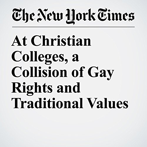 At Christian Colleges, a Collision of Gay Rights and Traditional Values copertina