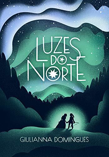 Luzes do Norte, por Giulianna Domingues