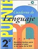 Cuaderno De Lenguaje. Puente 2º ESO. Ejercicios Básicos Para Preparar El Paso A 3er Curso De La...