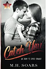 Catch You (Love Me, I'm Famous #0.5) Paperback