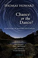 Chance or Dance?: A Critique of Modern Secularism
