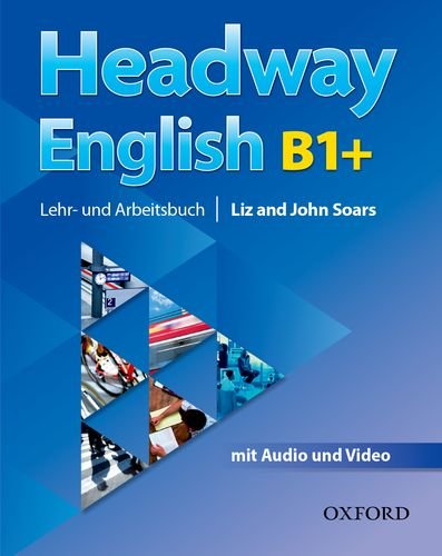 Headway English: B1+ Student\'s Book Pack (DE/AT), with Audio-CD