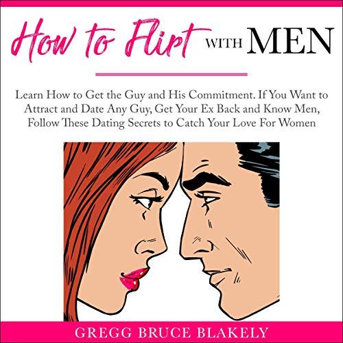 How to Flirt with Men audiobook cover art