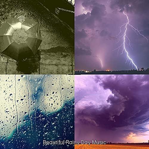 Beautiful Rainy Day Music