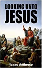 looking unto jesus book