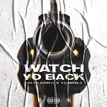 Watch Yo' Back