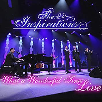 What A Wonderful Time (Live)