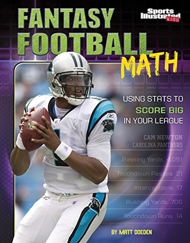 Compare Textbook Prices for Fantasy Football Math: Using Stats to Score Big in Your League Fantasy Sports Math  ISBN 9781515721710 by Doeden, Matt