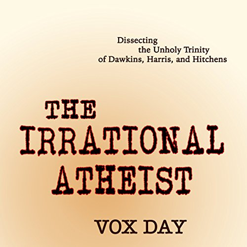 The Irrational Atheist audiobook cover art