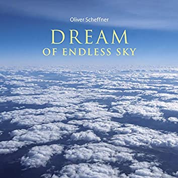 Dream of Endless Sky