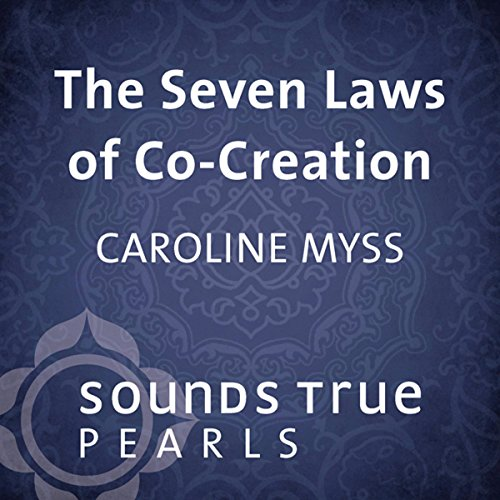 The Seven Laws of Co-Creation audiobook cover art