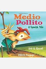 Medio Pollito: A Spanish Tale Kindle Edition