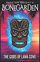 The Gods of Lava Cove (Bonegarden)