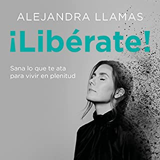 ¡Libérate! [Break Free!] audiobook cover art
